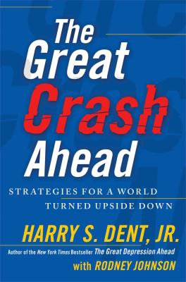Cover image for The great crash ahead : strategies for a world turned upside down