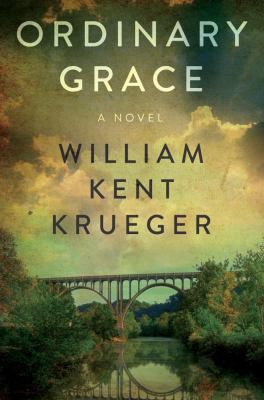 Cover image for Ordinary grace : a novel