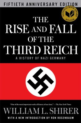 Cover image for The rise and fall of the Third Reich : a history of Nazi Germany