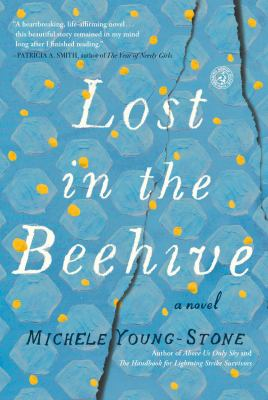 Cover image for Lost in the beehive : a novel