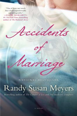 Cover image for Accidents of marriage : a novel