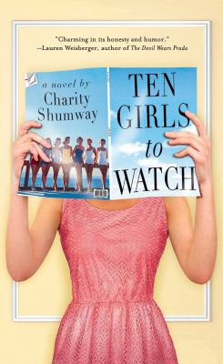 Cover image for Ten girls to watch : a novel