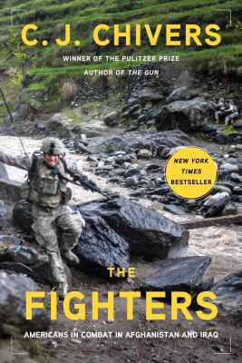 Cover image for The fighters : Americans in combat in Afghanistan and Iraq
