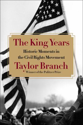 Cover image for The King years : historic moments in the civil rights movement