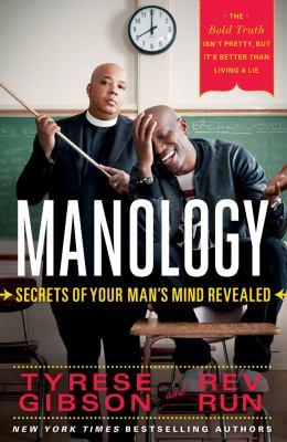 Cover image for Manology : secrets of your man's mind revealed
