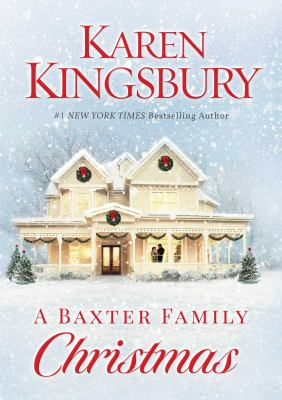 Cover image for A Baxter family Christmas : a novel