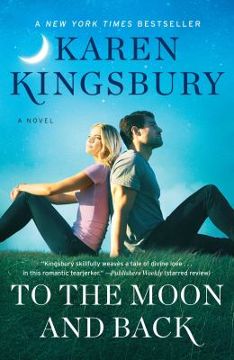 Cover image for To the moon and back : a novel