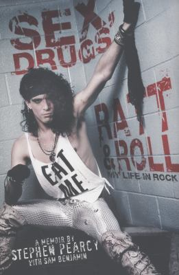 Cover image for Sex, drugs, Ratt and roll : my life in rock