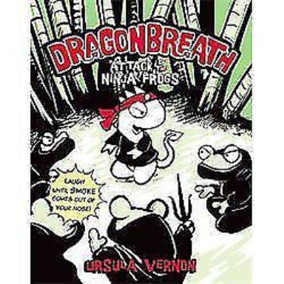 Cover image for Dragonbreath : attack of the ninja frogs
