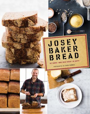 Cover image for Josey Baker bread