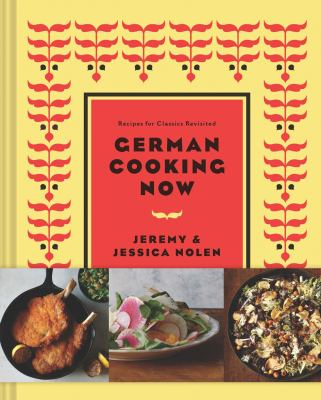 Cover image for New German cooking : recipes for classics revisited