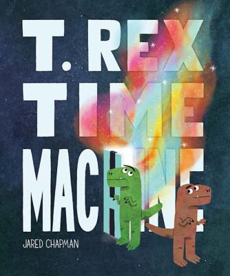 Cover image for T. rex time machine