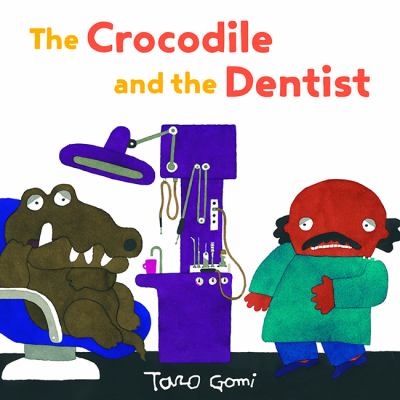 Cover image for The crocodile and the dentist