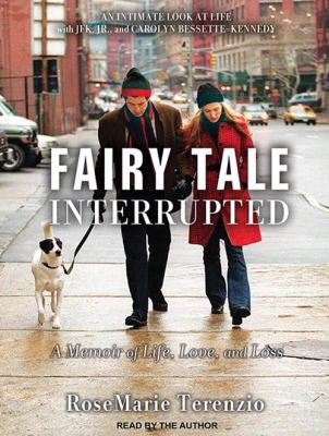 Cover image for Fairy tale interrupted a memoir of life, love, and loss