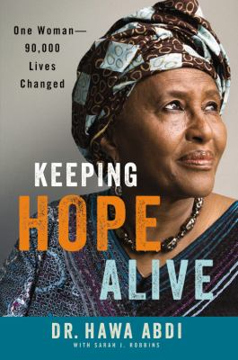Cover image for Keeping hope alive : one woman, 90,000 lives changed