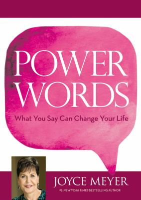 Cover image for Power words : what you say can change your life