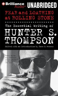 Cover image for Fear and loathing at Rolling Stone the essential writing of Hunter S. Thompson