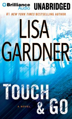 Cover image for Touch & go a novel