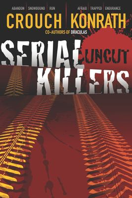 Cover image for Serial killers uncut