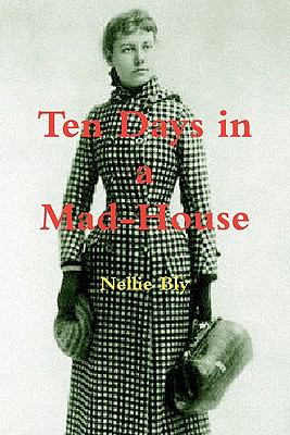 Cover image for Ten days in a mad-house