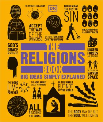Cover image for The religions book : [big ideas simply explained]