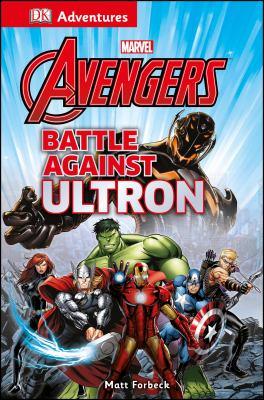 Cover image for Marvel Avengers. Battle against Ultron