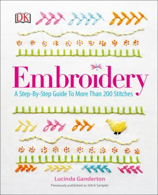 Cover image for Embroidery : a step-by-step guide to more than 200 stitches