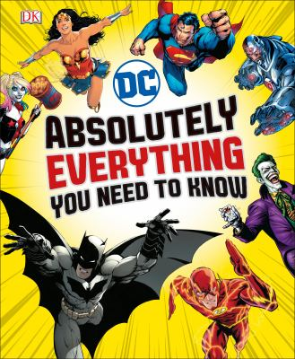 Cover image for DC : absolutely everything you need to know