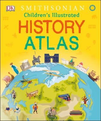Cover image for Children's illustrated history atlas