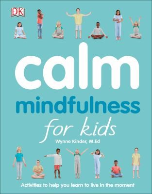 Cover image for Calm : mindfulness for kids