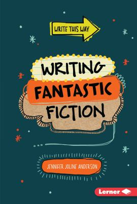 Cover image for Writing fantastic fiction