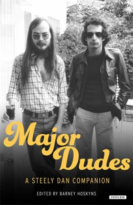 Cover image for Major dudes : a Steely Dan companion