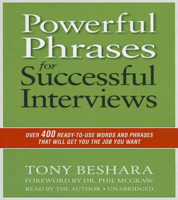 Cover image for Powerful phrases for successful interviews : over 400 ready-to-use words and phrases that will get you the job you want