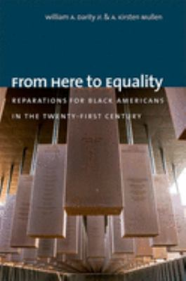 Cover image for From here to equality : reparations for Black Americans in the twenty-first century