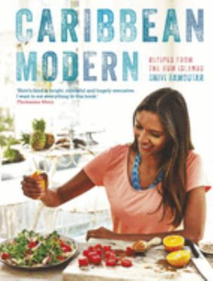 Cover image for Caribbean modern : [recipes from the rum islands]