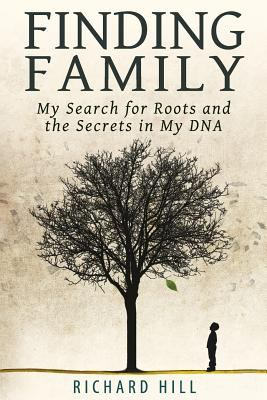Cover image for Finding family : my search for roots and the secrets in my DNA