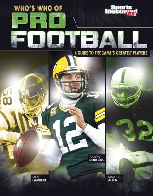 Cover image for Who's who of pro football : a guide to the game's greatest players