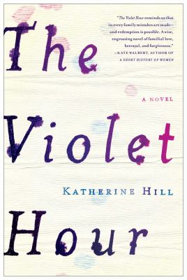 Cover image for The violet hour : a novel
