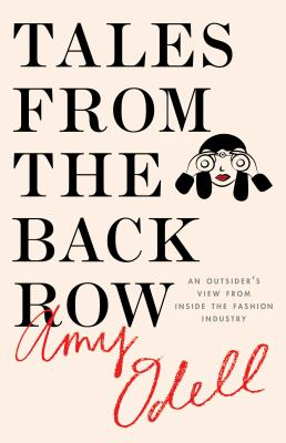Cover image for Tales from the back row : an outsider's view from inside the fashion industry
