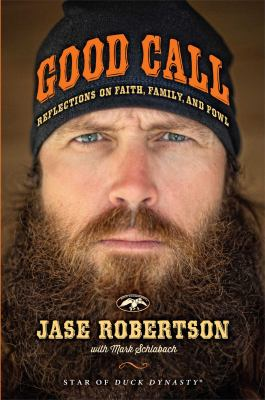 Cover image for Good call : reflections on faith, family, and fowl
