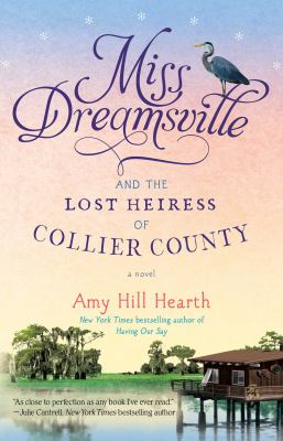 Cover image for Miss Dreamsville and the lost heiress of Collier County : a novel