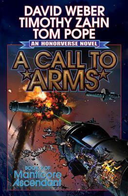 Cover image for A Call to Arms : a novel of the Honorverse