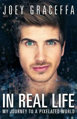 Cover image for In real life : my journey to a pixelated world