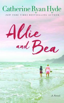 Cover image for Allie and Bea : a novel