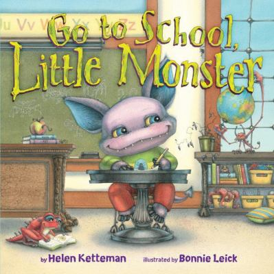 Cover image for Go to school, Little Monster