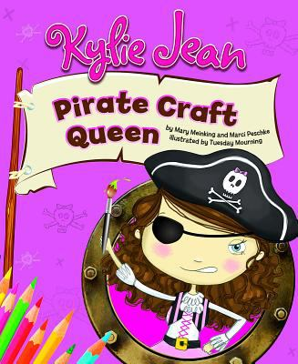 Cover image for Kylie Jean pirate craft queen