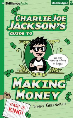 Cover image for Charlie Joe Jackson's guide to making money
