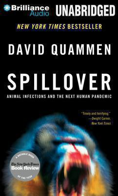 Cover image for Spillover : animal infections and the next human pandemic