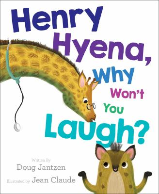 Cover image for Henry Hyena, why won't you laugh?