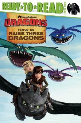 Cover image for How to raise three dragons